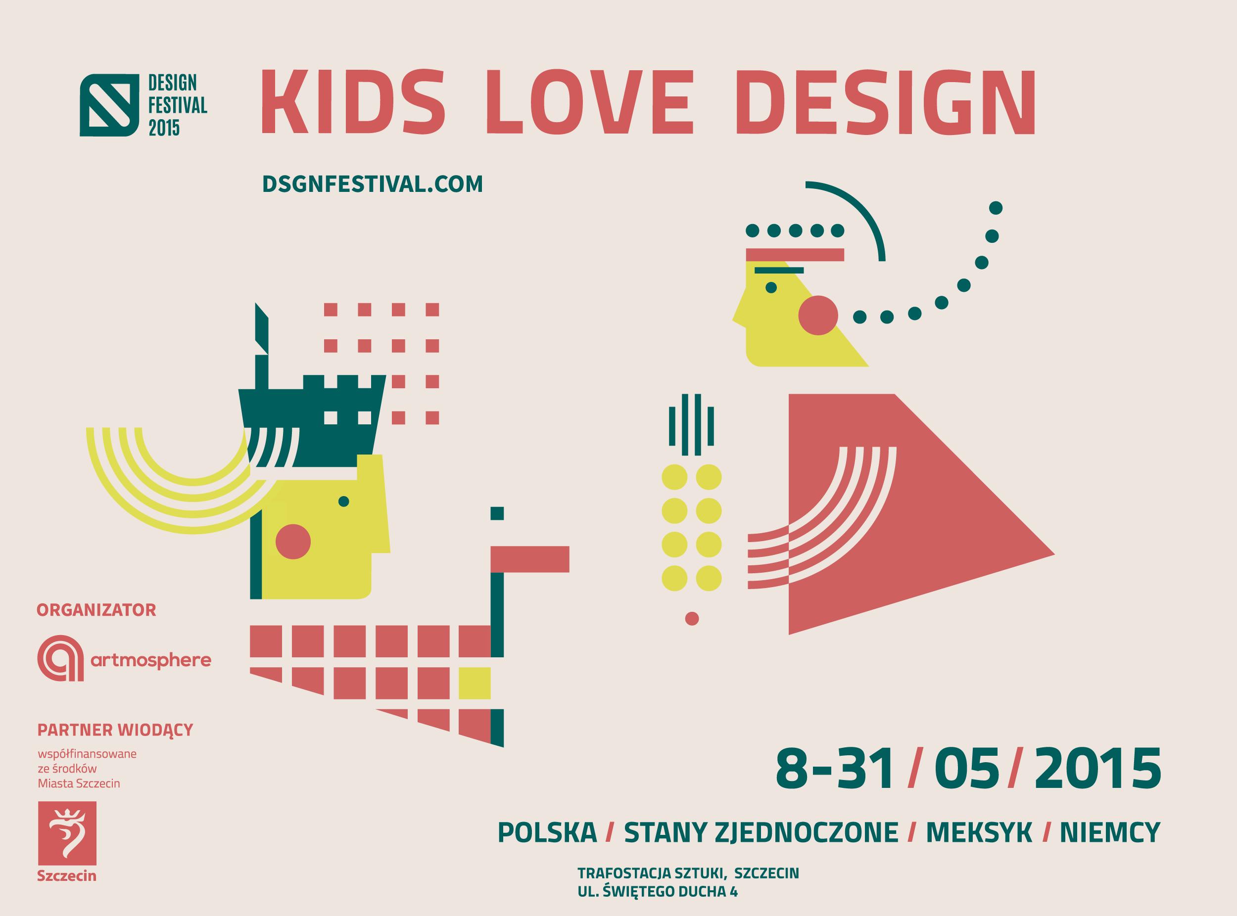 kids love design pierwszy w polsce festiwal wzornictwa dla dzieci kikimora. Black Bedroom Furniture Sets. Home Design Ideas